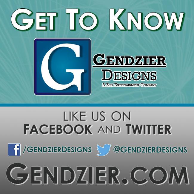 get to know Gendzier Designs on fb twitter